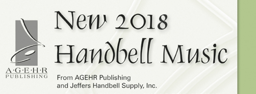 AGEHR Publishing - New 2018 Handbell Music