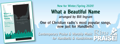 Ring Praise! - Winter / Spring 2020