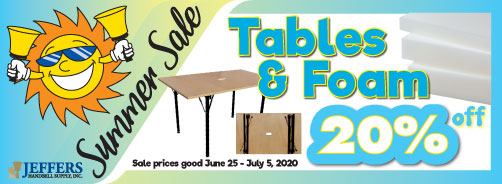 2020 Summer Sale - Tables and Foam