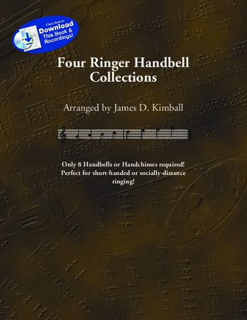 Four Ringer Handbell Collections by James Kimball