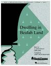 Dwelling In Beulah Land