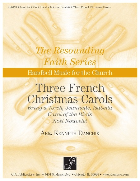 handbell world handbell world three french christmas carols