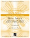 Three French Christmas Carols
