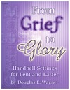 From Grief to Glory
