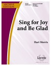 Sing for Joy and Be Glad