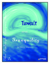 Tumult and Tranquility