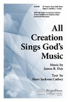 All Creation Sings God's Music