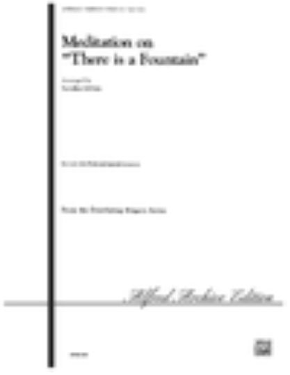 Meditation on There Is a Fountain