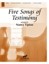Five Songs of Testimony