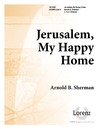 Jerusalem My Happy Home