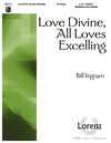 Love Divine All Loves Excelling