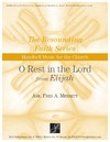 O Rest in the Lord from Elijah