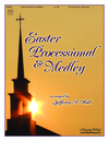 Easter Processional and Medley