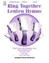 Ring Together Lenten Hymns