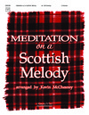 Meditation on a Scottish Melody