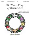 We Three Kings of Orient Are