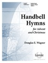 Handbell Hymns for Advent and Christmas Vol 2