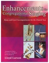 Enhancements for Congregational Singing