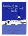 Come Thou Long Expected Jesus