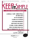 Keep It Simple Carols for Christmas