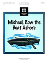 Michael Row the Boat Ashore
