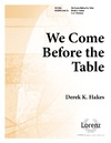 We Come Before the Table