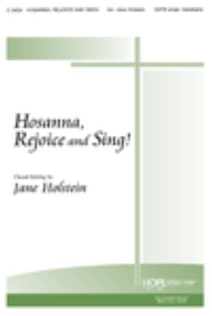 Hosanna Rejoice and Sing