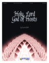 Holy Lord God of Hosts