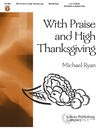 With Praise and High Thanksgiving