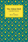 The Silent Bell