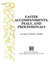 Easter Accompaniments, Peals, and Processionals