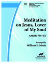 Meditation on Jesus Lover of My Soul