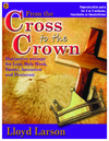From the Cross to the Crown