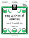 Sing We Now of Christmas - Now the Green Blade Rises