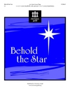 Behold the Star