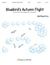 Bluebird's Autumn Flight