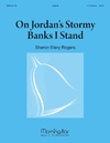 On Jordan's Stormy Banks I Stand