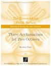 Three Acclamations for Two Octaves