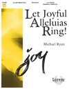 Let Joyful Alleluias Ring