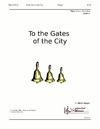 To the Gates of the City