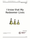I Know That My Redeemer Lives