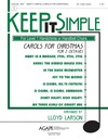 Keep It Simple Carols for Christmas for 2 Octaves