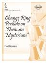 Change Ring Prelude on Divinum Mysterium