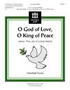 O God of Love O King of Peace