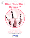 Ring Together Hymns Volume 2