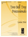 Two Bell Tree Processionals