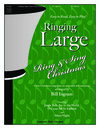 Ringing Large Ring and Sing Christmas