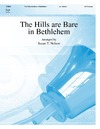 Hills Are Bare In Bethlehem