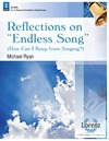 Reflections on Endless Song