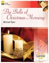 Bells of Christmas Morning